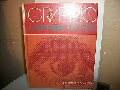 Graphic Communications Richard J. Broekhuizen.first Edition 1973!