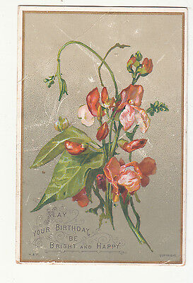 May Your Birthday Be Bright & Happy Red Flowers Vict Card c 1880s