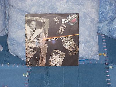 """Rockets - Electric Delight - 7"""" Nm 1979"""