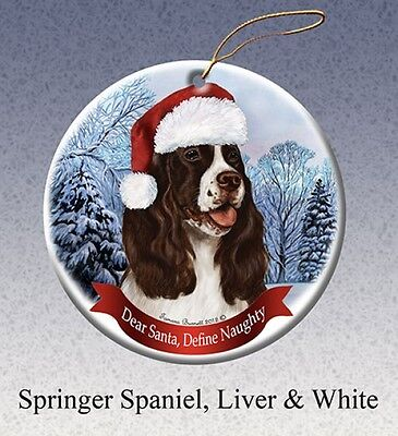 Dear Santa Define Naughty Ornament - Liver/White English Springer Spaniel HO263