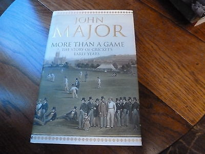 John Major More Than A Game The Story Of Cricket's Early Years