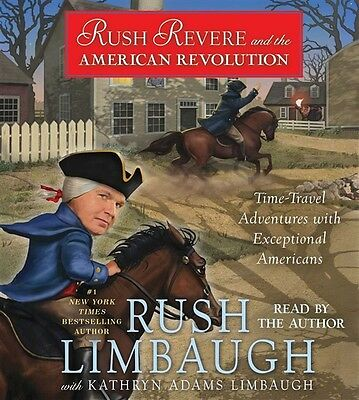 Rush Revere and the American Revolution by Rush Limbaugh Audiobook