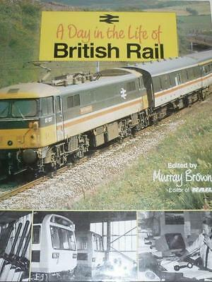 BOOK - GP - A DAY IN THE LIFE OF BRITIAH RAIL by MURRAY BROWN