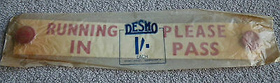 ORIGINAL 1950s SEALED VINTAGE DESMO 'RUNNING IN PLEASE PASS' CAR WINDOW SIGN