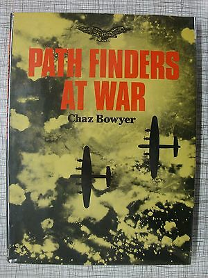 Path Finders At War (RAF Bomber Command, Mosquito, Lancaster, Halifax, Dresden)