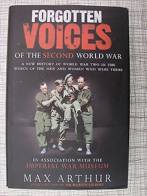 Forgotten Voices Of The Second World War (Dunkirk, Battle Of Britain, Chindits)