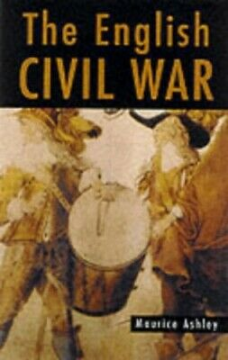 The English Civil War by Ashley, Maurice Paperback Book The Cheap Fast Free Post