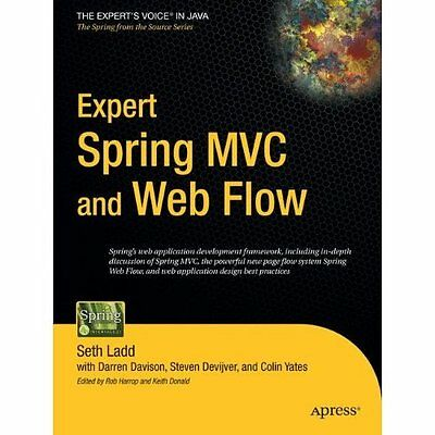 Expert Spring MVC and Web Flow - Paperback NEW Ladd, Seth 2010-06-02