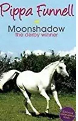 Moonshadow the Derby Winner by Pippa Funnell Paperback book 9years