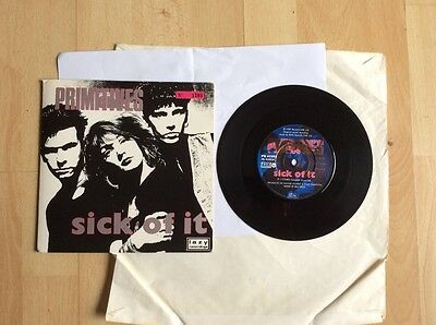 "THE PRIMITIVES 7""single SICK OF IT picture sleeve"