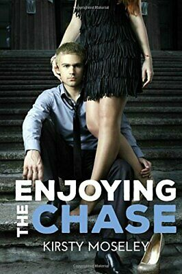 Enjoying the Chase by Moseley, Kirsty Book The Cheap Fast Free Post