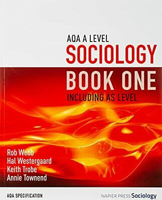 AQA A Level Sociology Book One Including AS Level: Book one by Townend, Annie