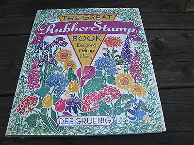 The Great Rubber Stamp Book ~ Rubber Stamp Idea Book