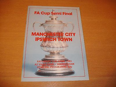 1981 FA CUP SEMI FINAL MANCHESTER CITY v IPSWICH TOWN   PROGRAMME