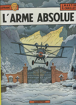 L'Arme Absolue – Lefranc – J. Martin / G. Chaillet – 1982