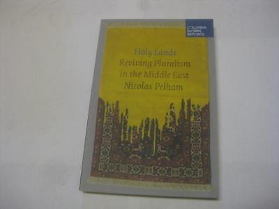 Holy Lands: Reviving Pluralism in the Middle East by Nicolas Pelham