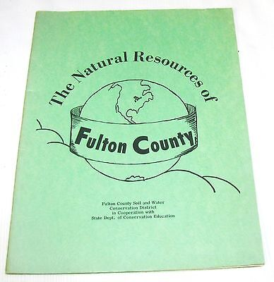The Natural Resources Of Fulton County, Il.--1969