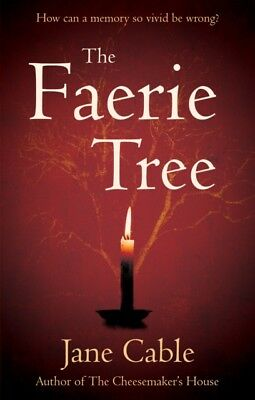 The Faerie Tree (Paperback), Cable, Jane, 9781784622220