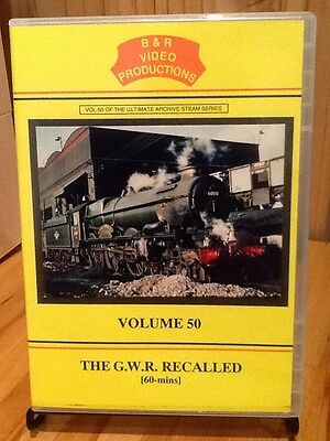 B&R Video productions Volume 50 The GWR Recalled