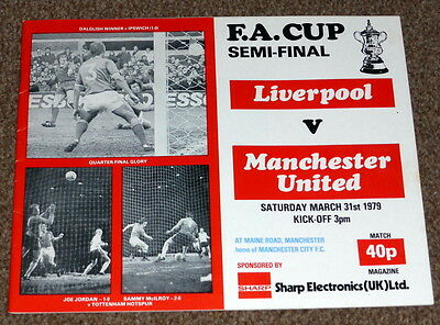 Fa Cup Semi-Final 1979 Liverpool V Manchester United Programme - Exc Cond