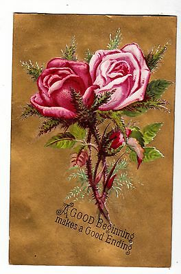 A Good Beginning Makes a Good Ending Pink Roses Gold Victorian Card c1880s
