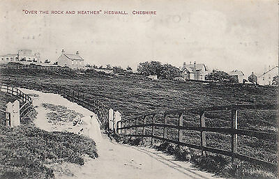 WIRRAL   HESWALL  OVER THE ROCKS AND HEATHER pu HESWALL HILL 1908