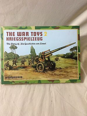 War Toys Volume Two The Story Of Lineol Hardback Book