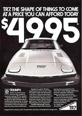 """1977 Triumph TR7 photo """"$4995 Can You Afford Not To Own One?"""" promo print ad"""