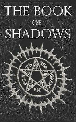The Book of Shadows: White, Red and Black Magic Spells by Brittany Nightshade (E