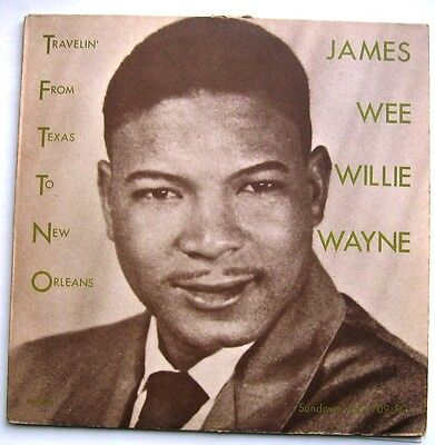"""JAMES 'WEE WILLIE"""" WAYNE / TRAVELLING FROM TEXAS TO NEW ORLEANS [Sundown] LP"""