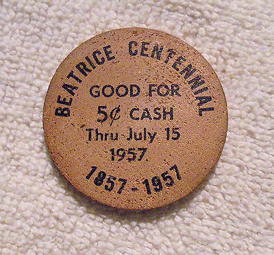 Beatrice Centennial Wooden Nickel 1857 - 1957 Nebraska Nebr. Ne