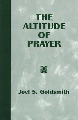 The Altitude of Prayer by Joel S. Goldsmith Hardcover Book (English)