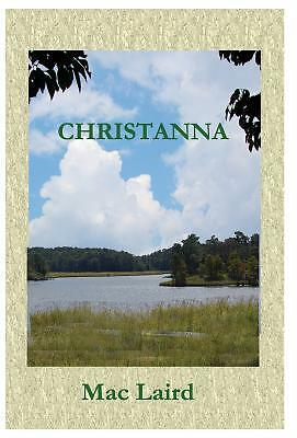 Christanna (Hardback Edition) by Laird, Mac [Hardcover]
