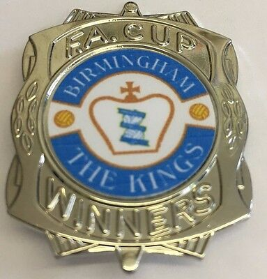 Birmingham City THE KINGS FA CUP WINNERS FOOTBALL BADGE