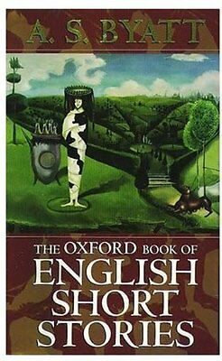 The Oxford Book of English Short Stories (Oxford Books of Prose) Paperback Book