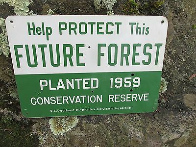 1959 Conservation Reserve Sign ~ Future Forest
