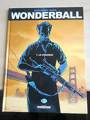 WONDERBALL Tome 1 : LE CHASSEUR    Ed Delcourt EO aout 2014
