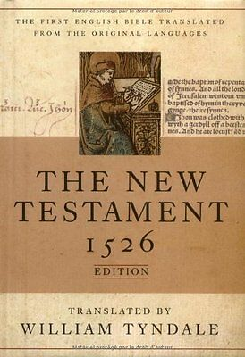 The New Testament: A Facsimile of the 1526 Edition by William Tyndale