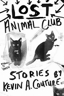 Lost Animal Club, Couture, Kevin A., 9781926455662