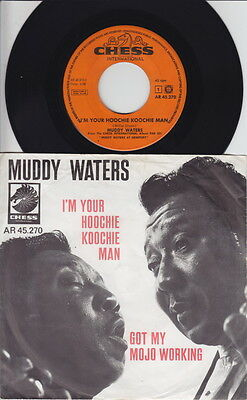 Muddy WATERS * I'm Your Hoochie Coochie Man * 60's Dutch 45 * BLUES *