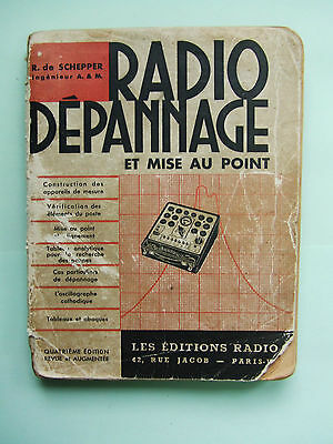 Radio Depannage Et Mise Au Point  R. De Schepper 1941
