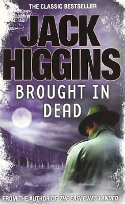 Brought in Dead by Higgins, Jack Book The Cheap Fast Free Post