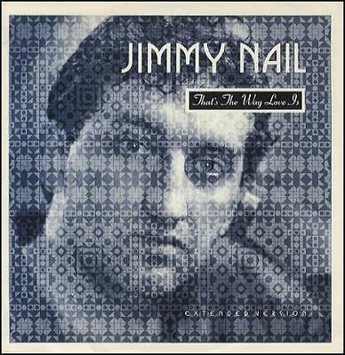 """Jimmy Nail That's The Way Love Is (Exten... UK 12""""  record (Maxi)"""