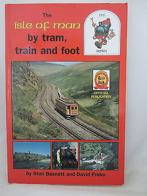The Isle Of Man By Tram Train And Foot. Narrow Gauge Railways
