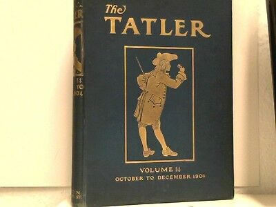 The Tatler - An Illustrated Journal of Society, the Drama and Sport - Vol. XIV -
