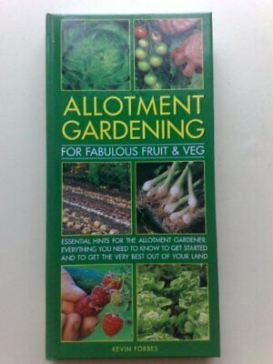 Allotment Gardening (For Fabulous Fruit & Veg) by Kevin Forbes Book The Cheap