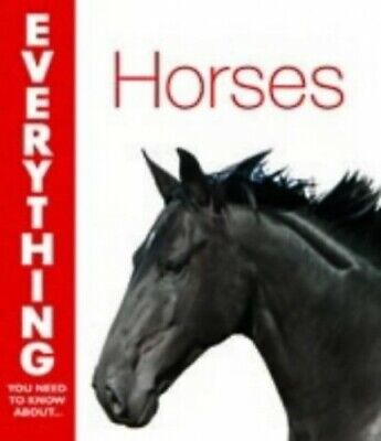 Horses (Everything You Need to Know About.) by Kimball, Cheryl Paperback Book