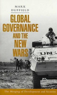 Global Governance and the New Wars: The Merging o... by Duffield, Mark Paperback