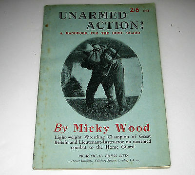 WW2 Original HOME GUARD Booklet UNARMED ACTION by MICKY WOODS Wrestling