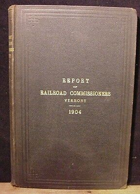 Railroad Commissioners Vermont 1902-1904 Ninth Biennial Report of the Railroad